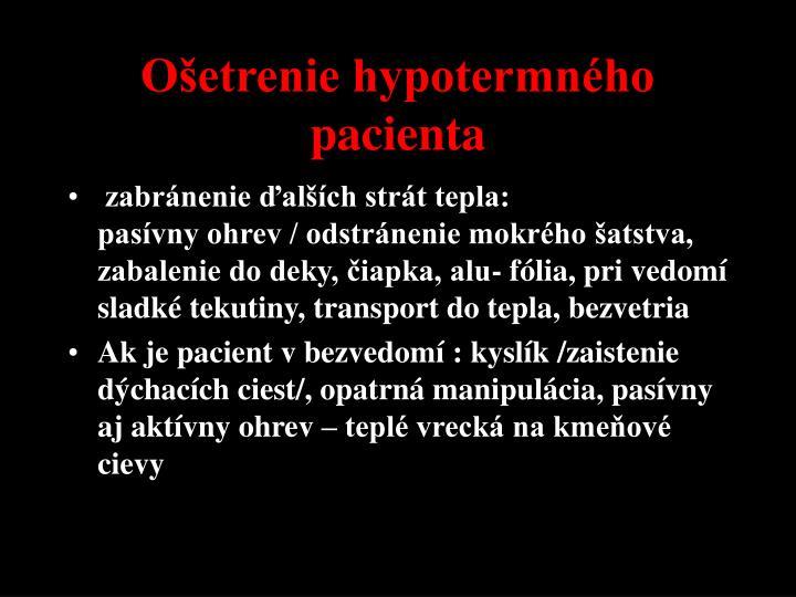Ošetrenie hypotermného pacienta