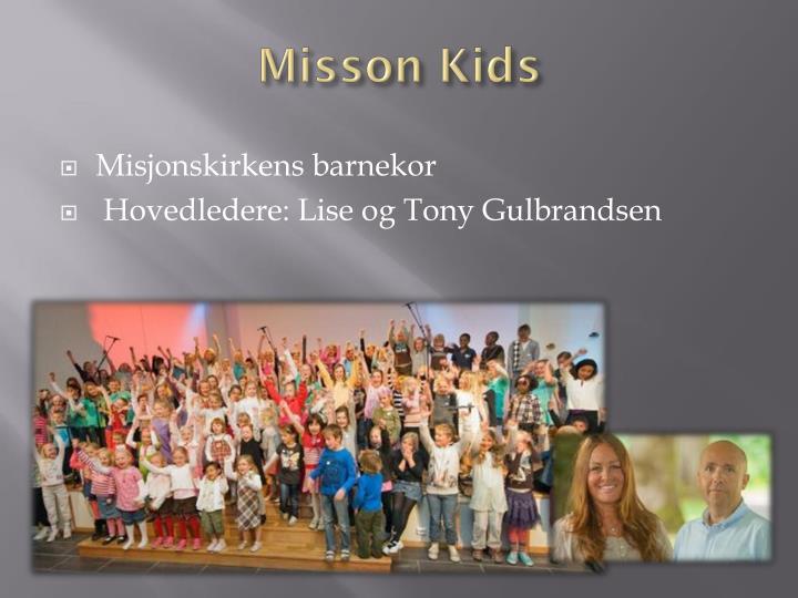 Misson Kids