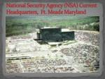 national security agency nsa current headquarters ft meade maryland
