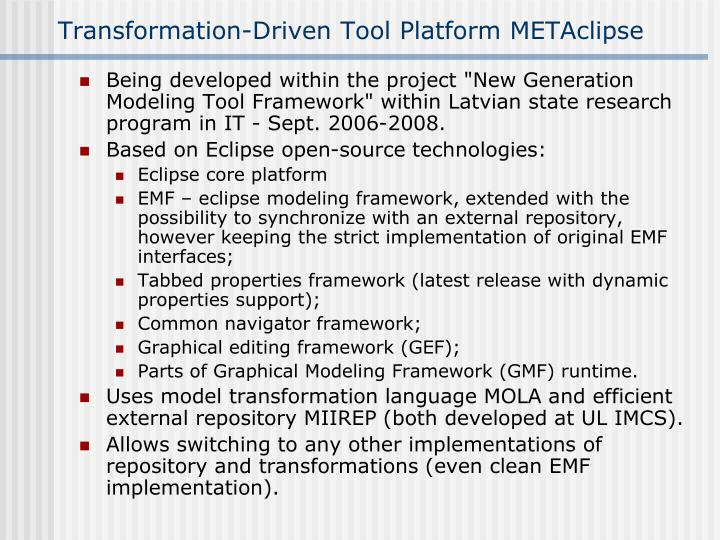Transformation-Driven Tool Platform METAclipse