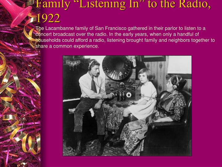"""Family """"Listening In"""" to the Radio, 1922"""