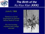 the birth of the ku klux klan kkk