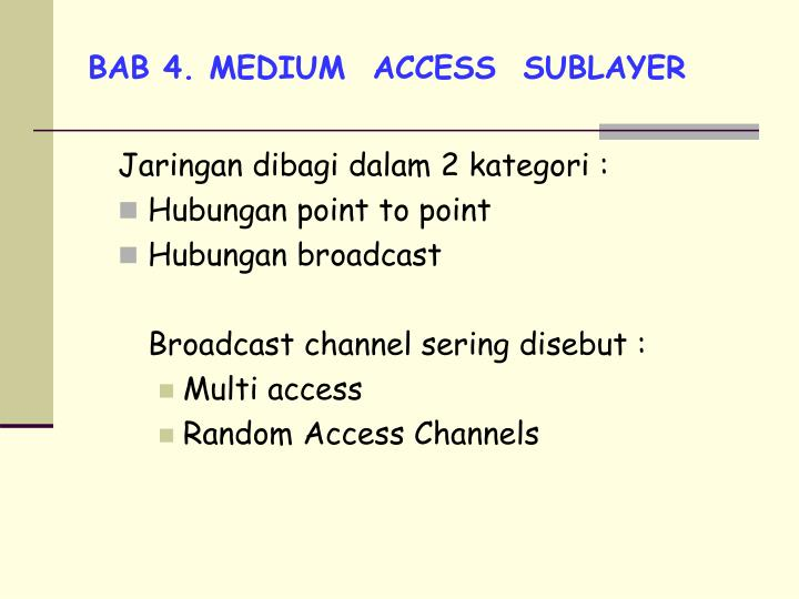 bab 4 medium access sublayer n.