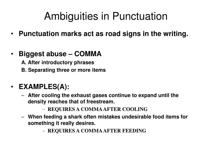 Ambiguities in Punctuation