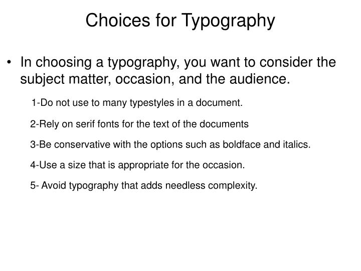 Choices for Typography
