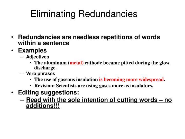 Eliminating Redundancies