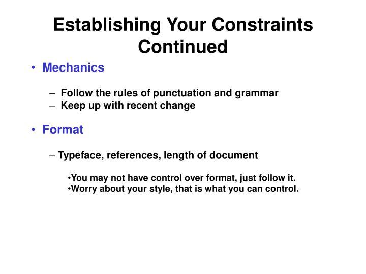 Establishing Your Constraints Continued