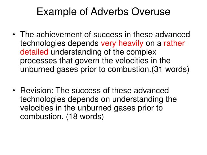 Example of Adverbs Overuse