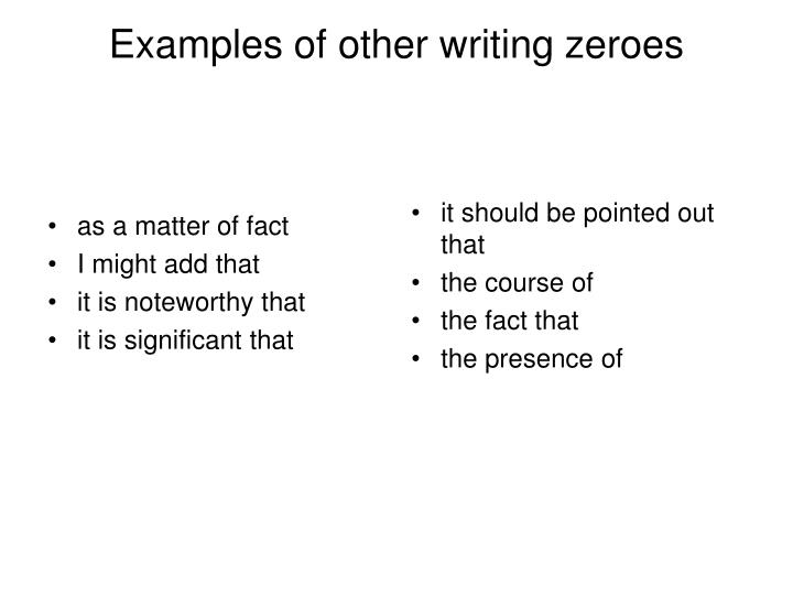 Examples of other writing zeroes
