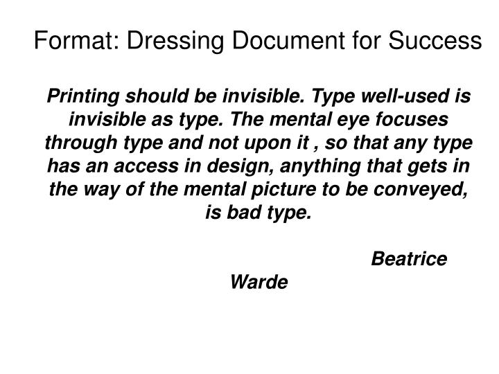 Format: Dressing Document for Success