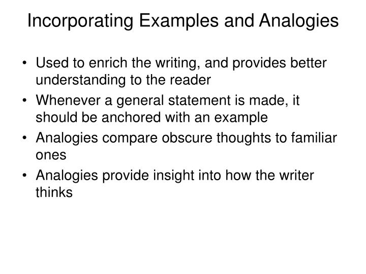 Incorporating Examples and Analogies