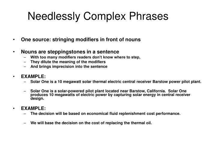 Needlessly Complex Phrases