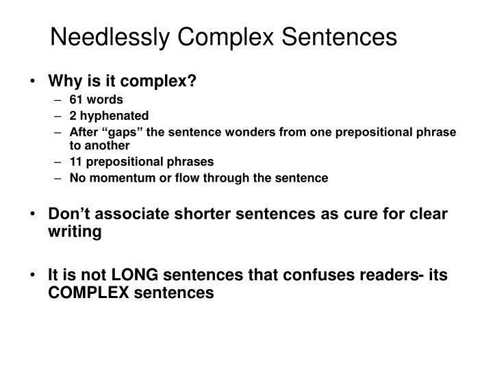 Needlessly Complex Sentences