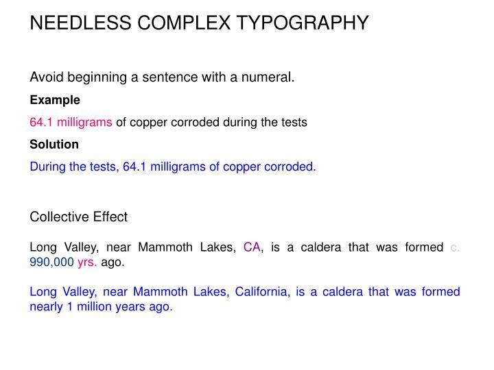 NEEDLESS COMPLEX TYPOGRAPHY
