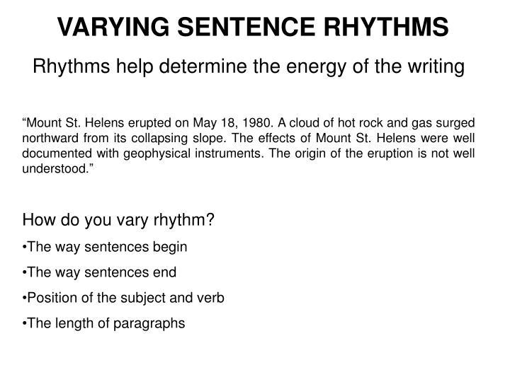 VARYING SENTENCE RHYTHMS