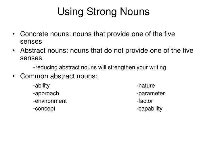 Using Strong Nouns