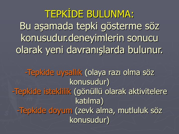 TEPKİDE BULUNMA: