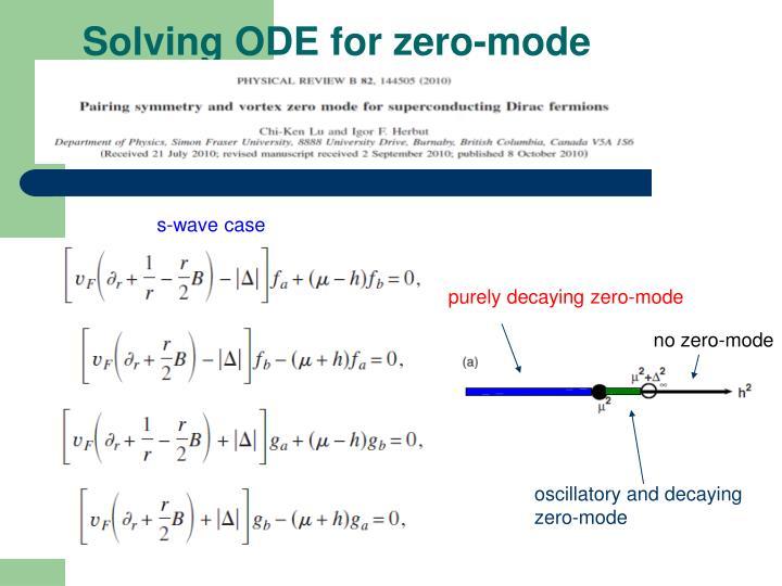 Solving ODE for zero-mode
