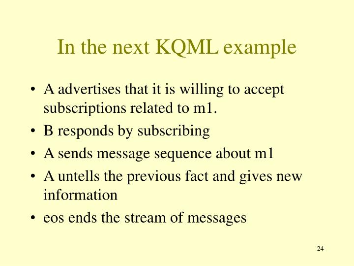 In the next KQML example