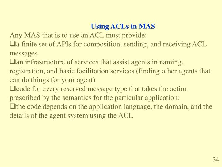 Using ACLs in MAS