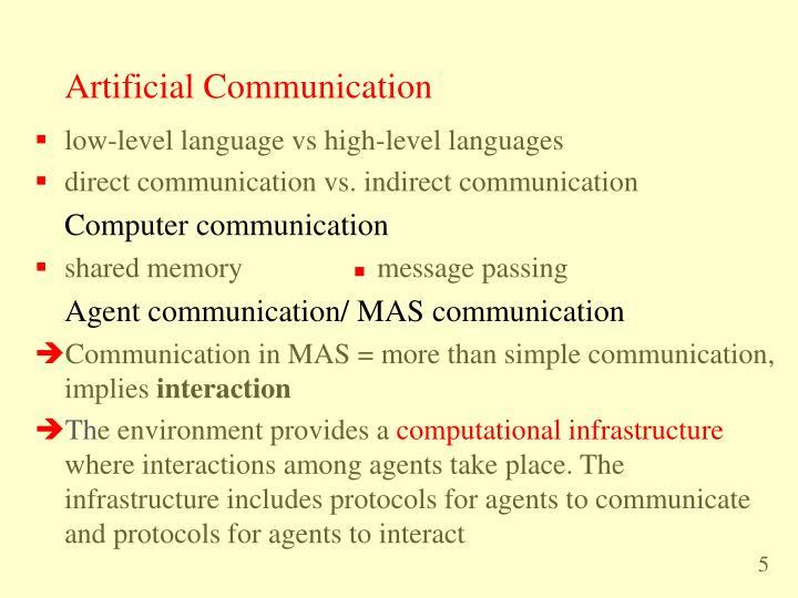 Artificial Communication