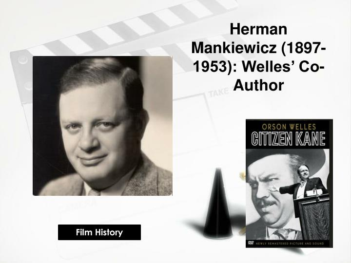 Herman Mankiewicz (1897-1953): Welles' Co-Author
