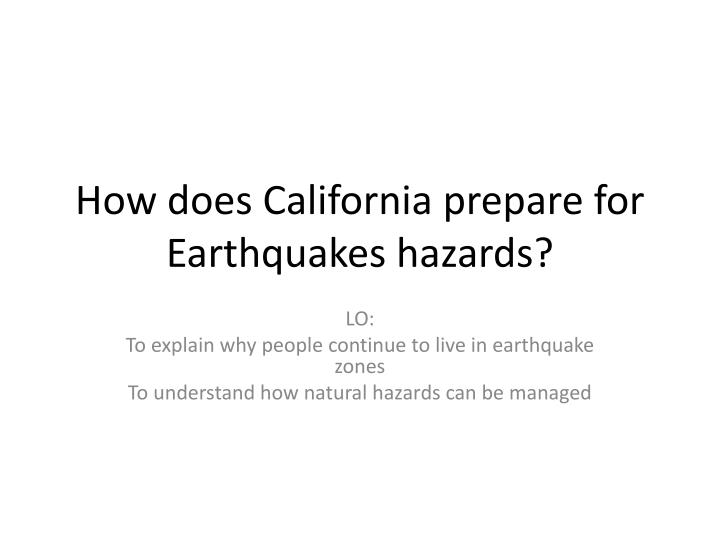 how does california prepare for earthquakes hazards n.