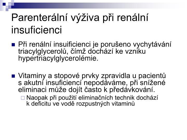 Parenterální výživa při renální insuficienci