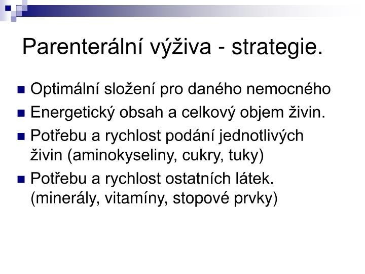 Parenterální výživa - strategie.