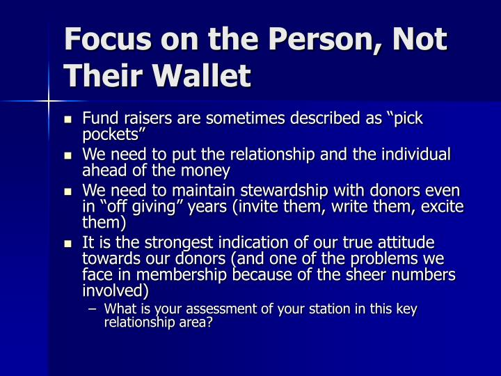 Focus on the Person, Not Their Wallet