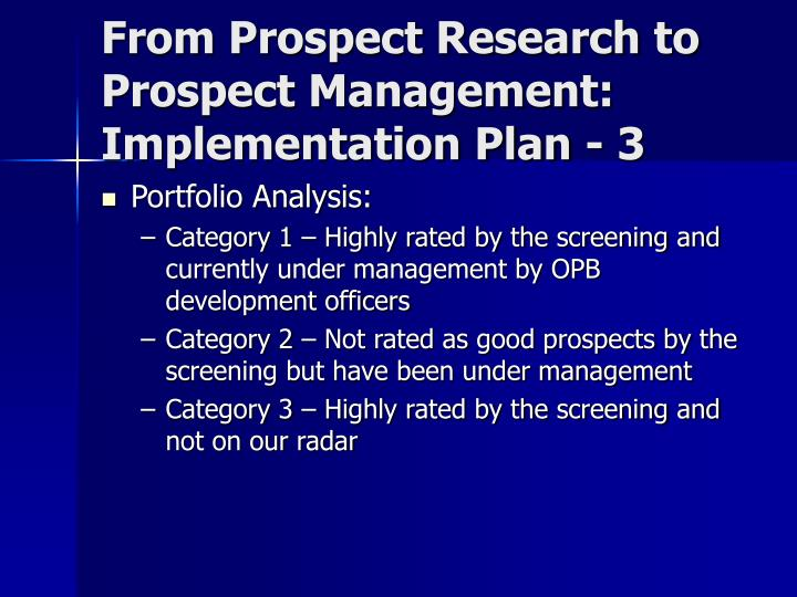 From Prospect Research to Prospect Management: Implementation Plan - 3