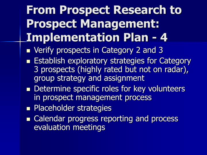From Prospect Research to Prospect Management: Implementation Plan - 4