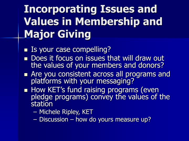 Incorporating Issues and Values in Membership and Major Giving