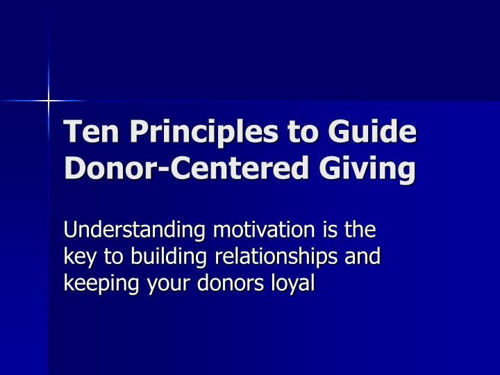 Ten Principles to Guide Donor-Centered Giving