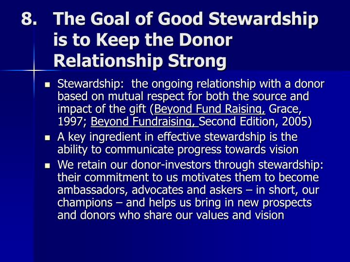 The Goal of Good Stewardship is to Keep the Donor