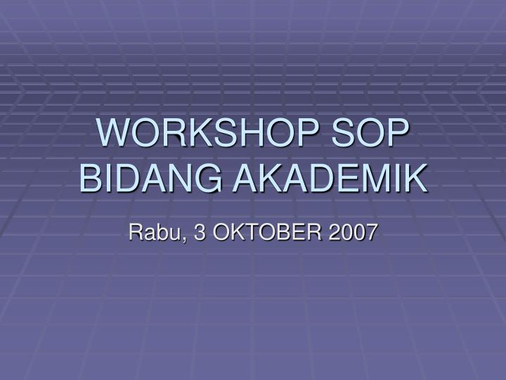 workshop sop bidang akademik n.