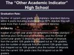 the other academic indicator high school1