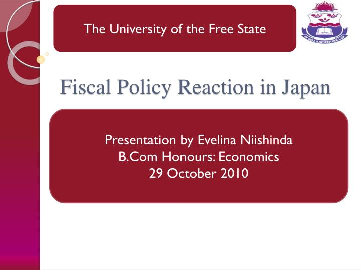fiscal policy reaction in japan n.
