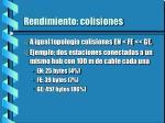 rendimiento colisiones2