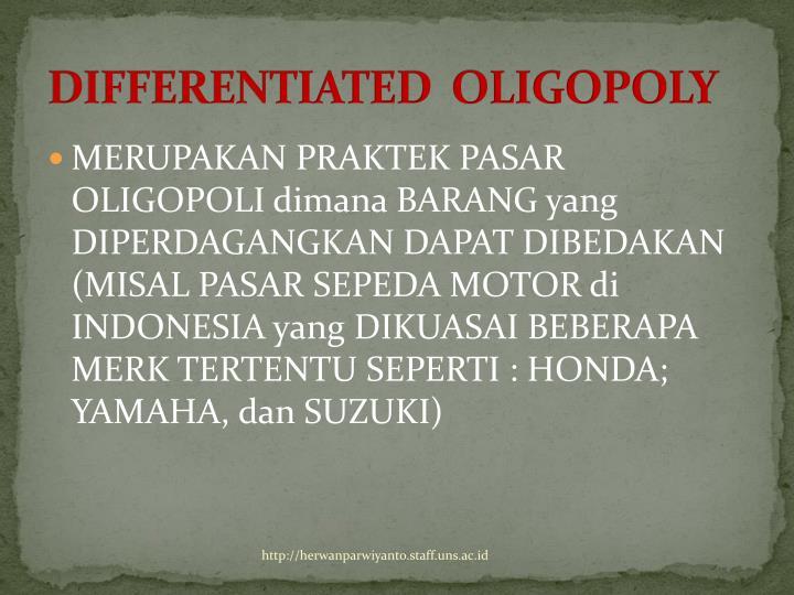 DIFFERENTIATED  OLIGOPOLY
