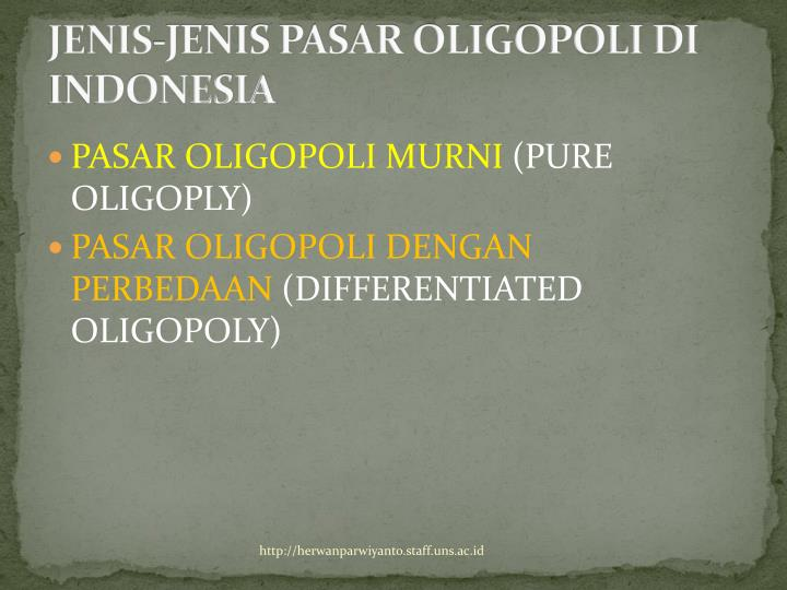 JENIS-JENIS PASAR OLIGOPOLI DI INDONESIA