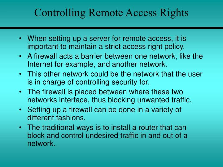 Controlling Remote Access Rights