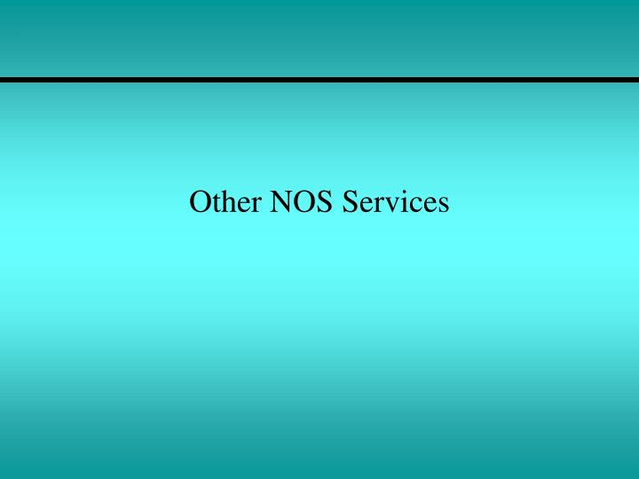 Other NOS Services