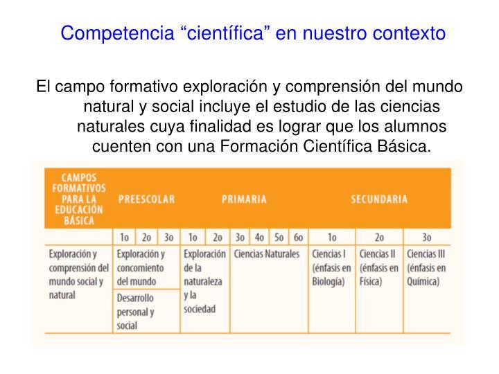 """Competencia """"científica"""" en nuestro contexto"""
