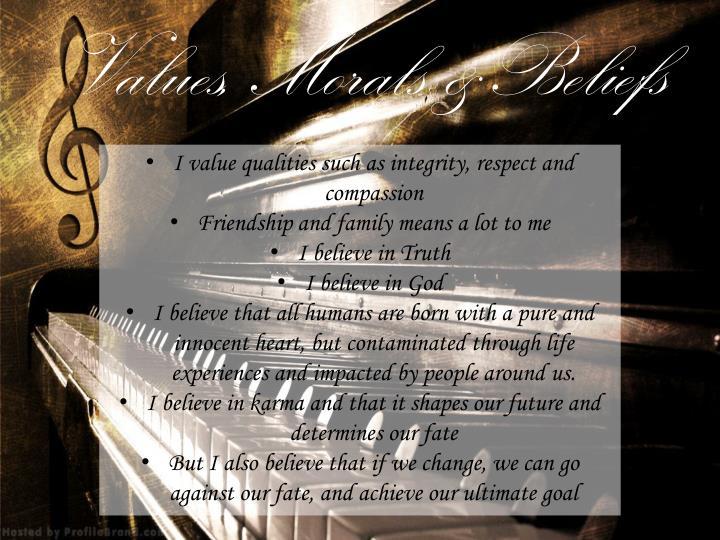 Values, Morals &Beliefs