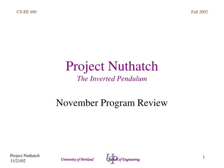 project nuthatch the inverted pendulum n.