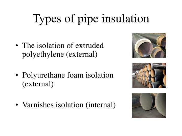 Types of pipe insulation