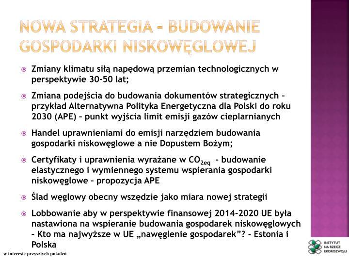Nowa strategia - budowanie gospodarki niskowęglowej