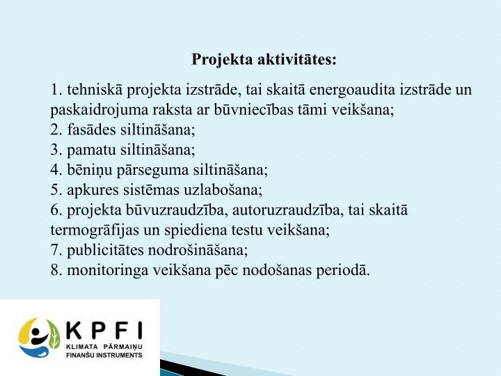 Projekta aktivitātes:
