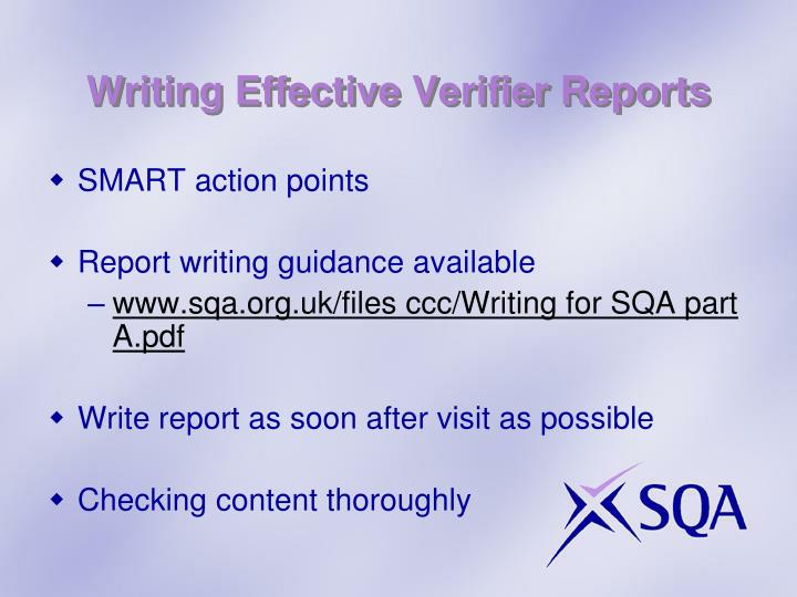 Writing Effective Verifier Reports